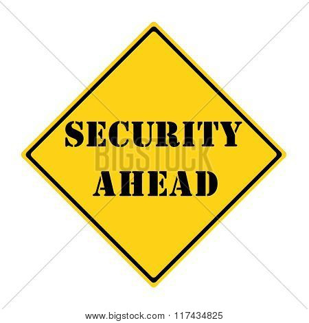 Security Ahead Sign