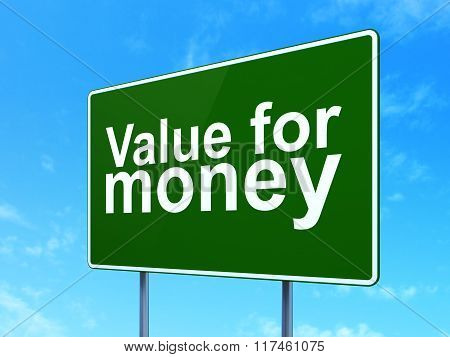 Currency concept: Value For Money on road sign background