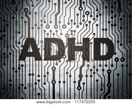 Medicine concept: circuit board with ADHD