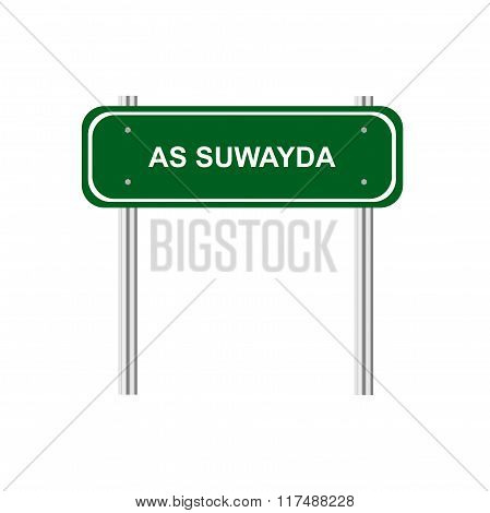 Green road sign As Suwayda on white background