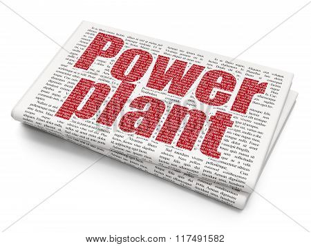 Manufacuring concept: Power Plant on Newspaper background