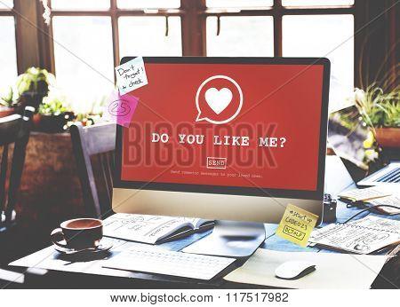 Do You Like Me? Valentine Romance Heart Love Passion Concept