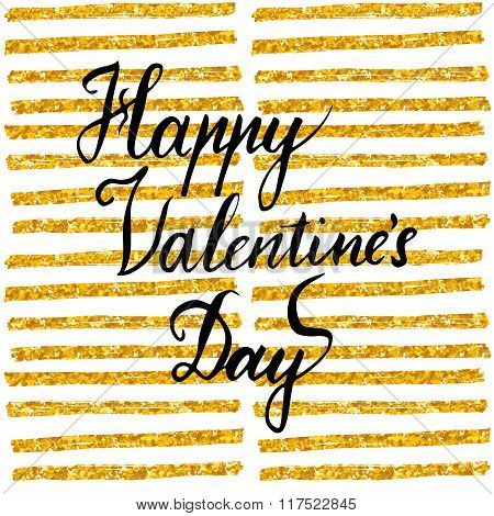 Romantic Callygraphy Quote, Lettering Happy Valentines Day. Hand Drawn Brushed Typographic Design, I