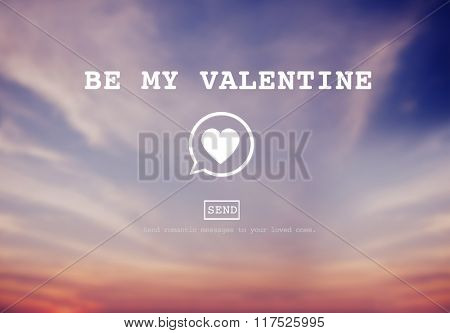 Be My Valentine Romance Heart Love Passion Concept