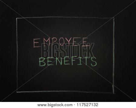 Employee Benefits On Black Background.