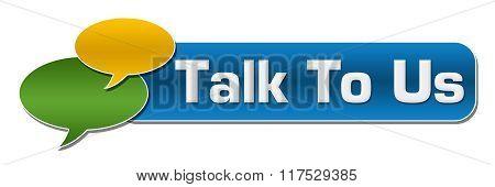 Talk To Us Comment Symbol Blue Stripe