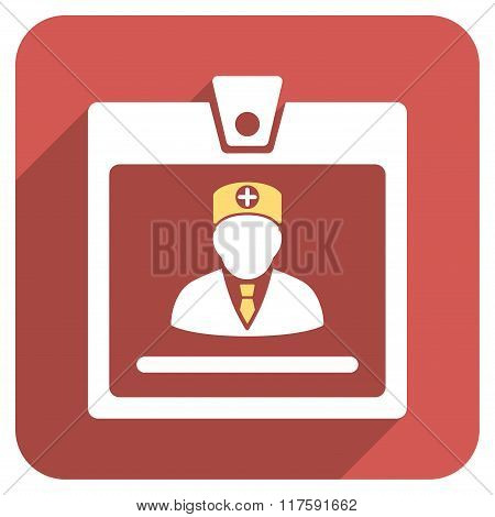 Doctor Badge Flat Rounded Square Icon with Long Shadow