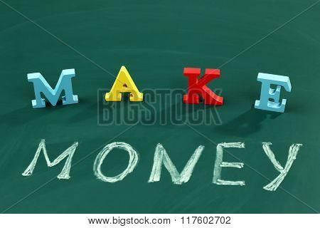 Make money concept on a blackboard background