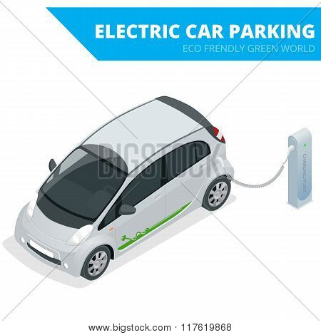 Isometric Electric car parking, electronic car. Ecological concept. Eco friendly green world. Flat 3