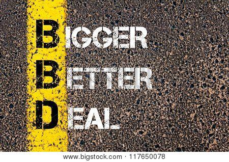 Business Acronym Bbd Bigger Better Deal