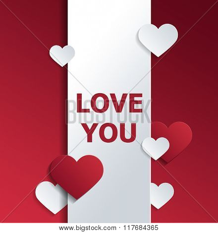 Valentine Greeting Card Graphic - Message of Love Printed in Red on Vertical Banner and Surrounded by Red and White Paper Cut Out Hearts of Various Sizes on Red Background with Copy Space 3d Rendering