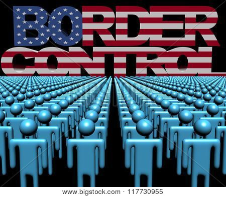 Border Control text with American flag and crowd of people illustration