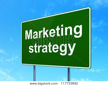 Advertising concept: Marketing Strategy on road sign background