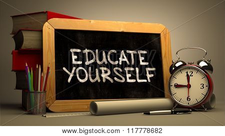 Hand Drawn Educate Yourself Concept on Chalkboard.