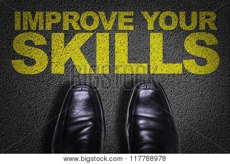 Top View of Business Shoes on the floor with the text: Improve Your Skills
