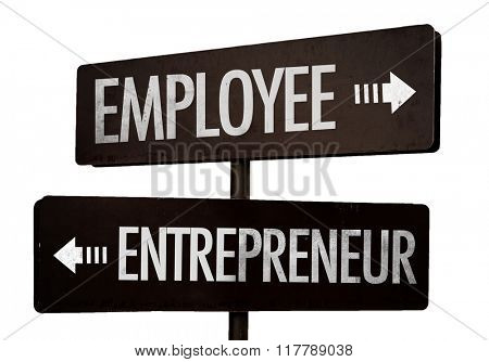 Employee - Entrepreneur signpost isolated on white background