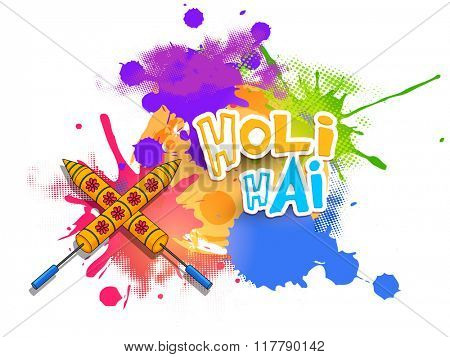 Stylish Hindi text Holi Hai (It's Holi) with water guns on colourful splash decorated background for Indian Festival of Colours celebration.