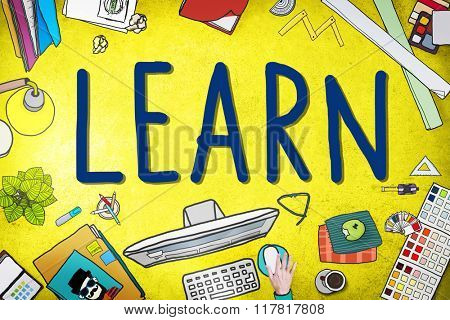Learn Learning Knowledge Education College Concept