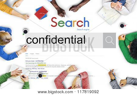 Confidential Personal Private Reliable Concept