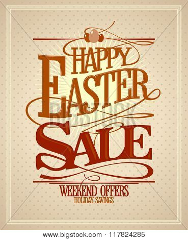 Holiday savings Easter sale calligraphic design, retro style.