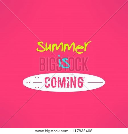 Vector surfing summer lettering inspirational design. Cute pink backround with surf board