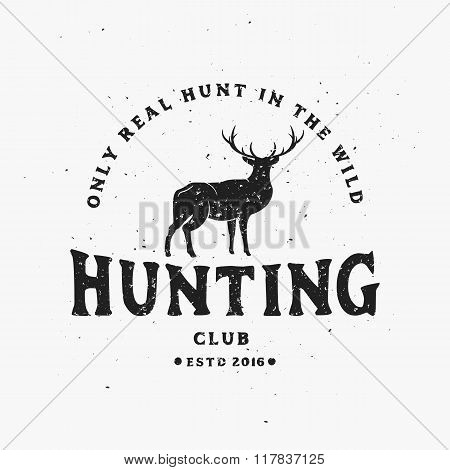 Only Real Hunt in Wild. Vintage Hunting Club Emblem or Label with Deer.