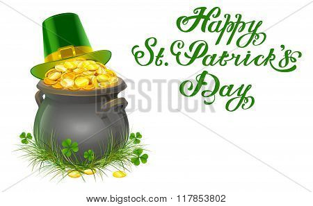 Pot of gold coins. Full cauldron of gold. Patrick green hat with gold buckle. Happy Patricks Day let
