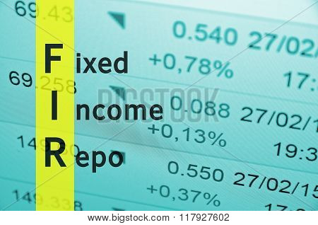 Acronym FIR as Fixed Income Repo