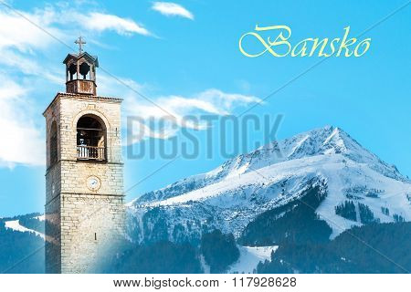 Vibrant Bansko, Bulgaria travel background with snow mountain peak, ski slopes, church tower