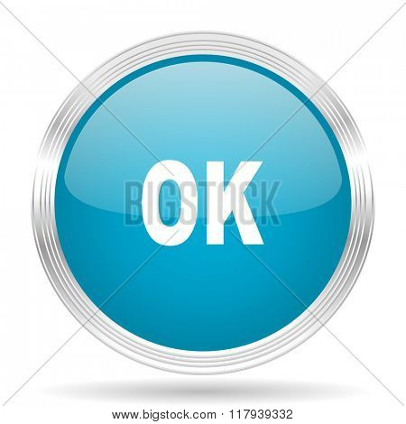 ok blue glossy metallic circle modern web icon on white background