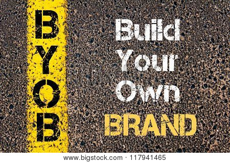 Business Acronym Byob Build Your Own Brand