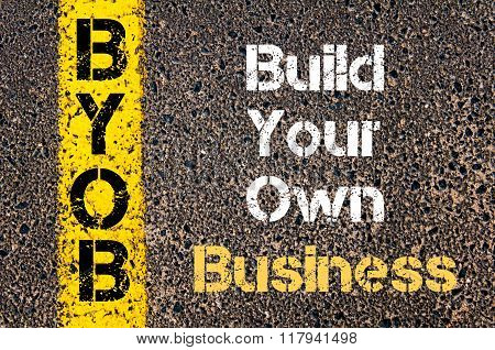 Business Acronym Byob Build Your Own Business