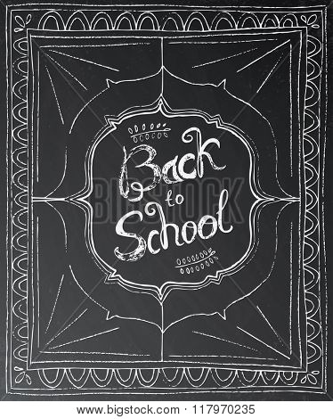 Back to school chalk lettering on black background. Education concept with black chalkboard and white frame.