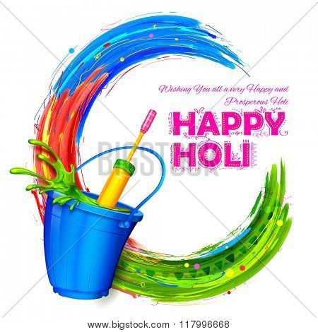 illustration of splashy bucket with pichkari in Happy Holi background