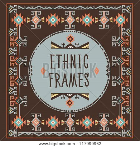 Ethnic Frames Vector. Tribal Vector. African Stile Frame. Vintage Ethnic Ornament. Ornament In Coffee Colors. Hand Drawn Ethnic Frame. Frames Space For Text. For Invitations Announcements Frame.