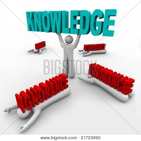 A man lifts the word Knowledge and beats others who are crushed by Ignorance, illustrating how you can win with intelligence versus those who drown in a lack of education and information