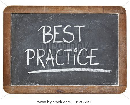 best practice - white chalk handwriting on isolated vintage slate blackboard