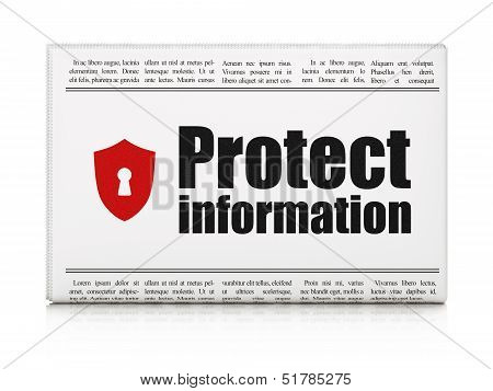 Privacy news concept: newspaper with Protect Information and Shi