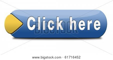 Click here or push here button or icon