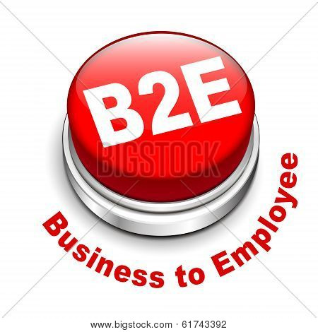 3D Illustration Of B2E Business To Employee Button
