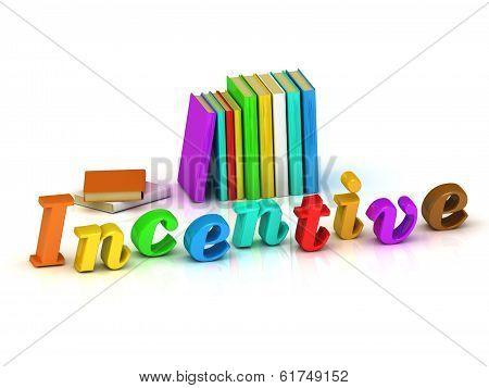 Incentive 3D Inscription Bright Volume Letter