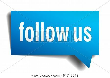 Follow Us Blue 3D Realistic Paper Speech Bubble Isolated On White