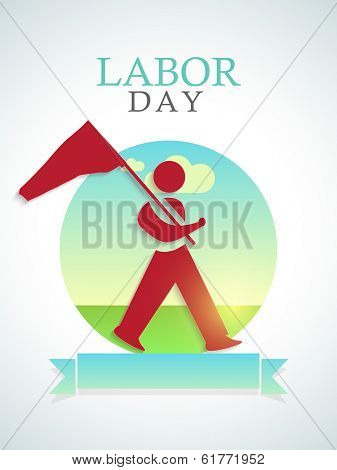 World Labor Day concept with illustration of a man holding flag on abstract background, can be use as poster, banner or flyer.