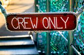 Crew Only wooden sign