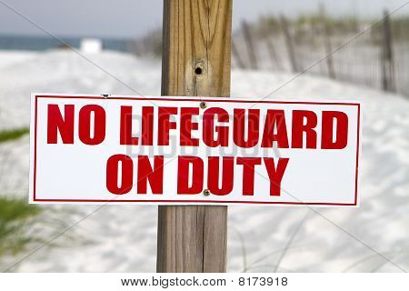 No Lifeguard On Duty