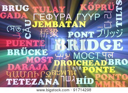 Background concept wordcloud multilanguage international many language illustration of bridge glowing light