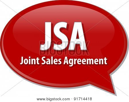 word speech bubble illustration of business acronym term JSA Joint Sales Agreement