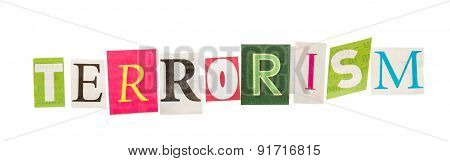 Terrorism inscription from cut out letters