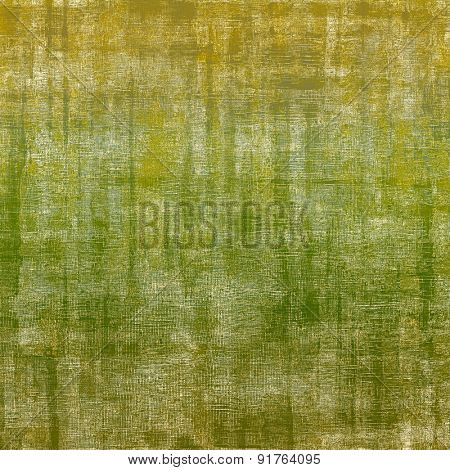 Old antique texture (for background). With different color patterns: yellow (beige); brown; green