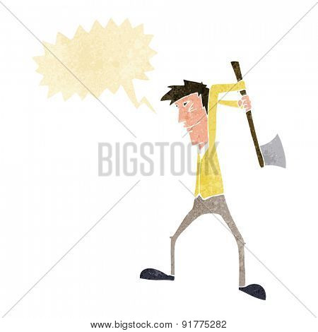 cartoon man swinging axe with speech bubble